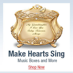 Make Hearts Sing - Music Boxes and More - Shop Now