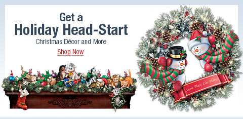 Get a Holiday Head-Start - Christmas Decor and More - Shop Now