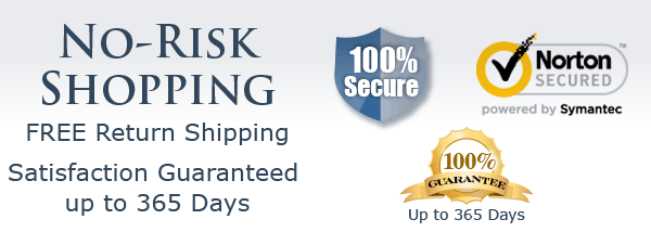 No-Risk Shopping: FREE Return Shipping – Satisfaction Guaranteed up to 365 Days