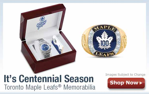 It's Centennial Season - Toronto Maple Leafs(R) Memorabilia - Shop Now