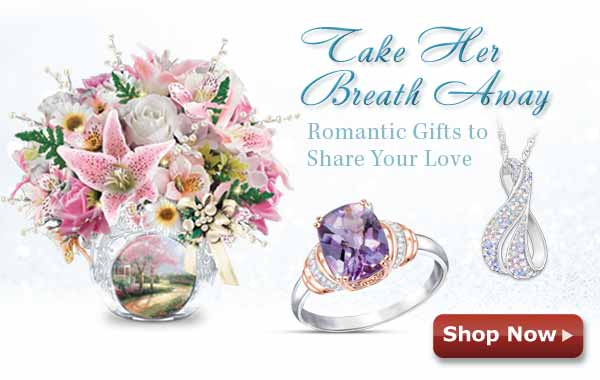 Take Her Breath Away - Romantic Gifts to Share Your Love - Shop Now