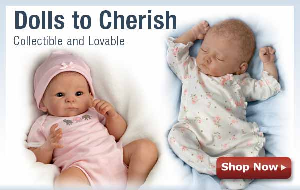 Dolls to Cherish - Collectible and Lovable - Shop Now